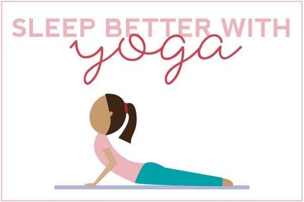 Sleep Better With Yoga