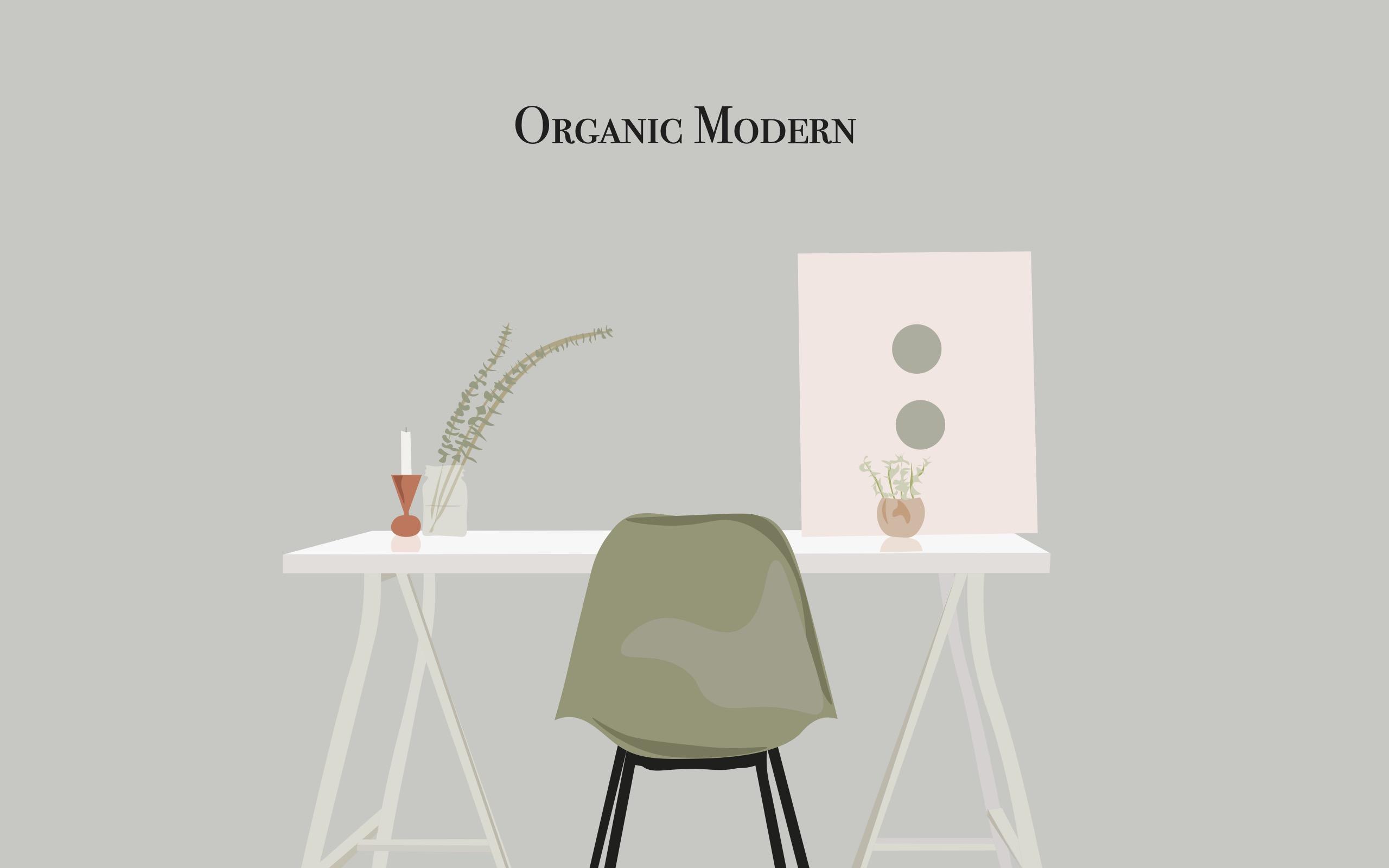 Organic Modern Style